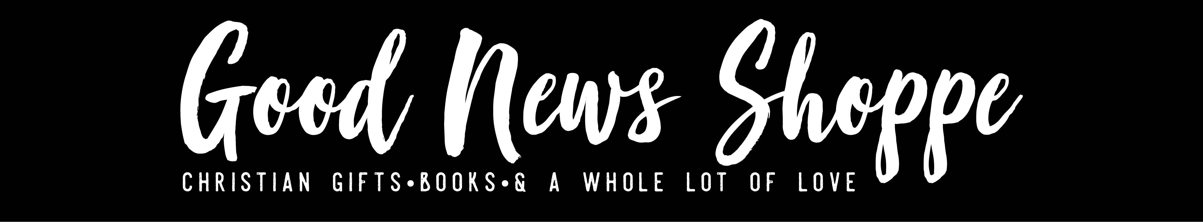 The Good News Shoppe